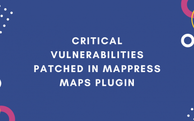 Critical Vulnerabilities Patched in MapPress Maps Plugin